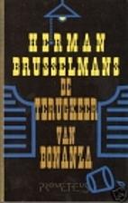 De terugkeer van Bonanza by Herman…