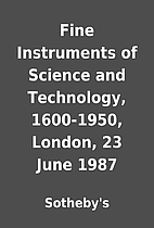 Fine Instruments of Science and Technology,…