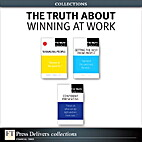 The Truth About Winning at Work (Collection)…