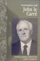 Conversations with John le Carré by Matthew…