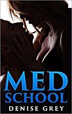 Erotic Romance: MED SCHOOL - An Erotic…