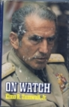 On watch: A memoir by Elmo R Zumwalt