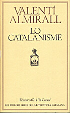 Lo Catalanisme by Valentí Almirall