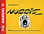 7th Annual Collection of Norris: 101…