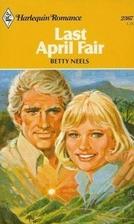 Last April Fair by Betty Neels