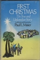 First Christmas: The True and Unfamiliar…