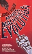 Minds, Machines & Evolution by James P.…