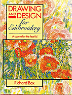 Drawing and Design for Embroidery: A Course…