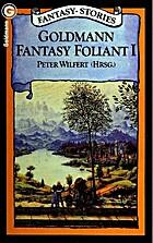 Goldmann Fantasy Foliant I. Fantasy-…