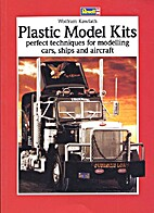Plastic Model Kits: Perfect Techniques For…
