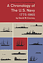 A chronology of the U.S. Navy : 1775-1965 by…