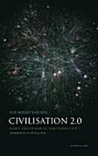 Civilisation 2.0: Miljø, fællesskab og…