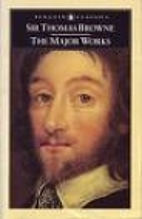 The Major Works by Sir Thomas Browne