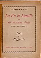 La Vie de Famille au dix-huitième siècle…
