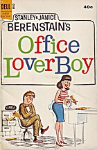 Office Lover Boy by Stanley Berenstain