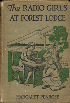 The Radio Girls at Forest Lodge by Margaret…