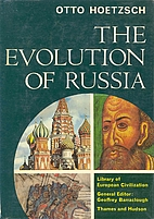 The Evolution of Russia by Otto Hoetzsch