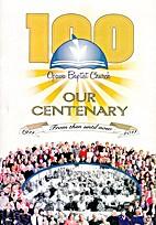 Opawa Baptist Church: Our Centenary,…