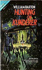 Hunting on Kunderer by William Barton