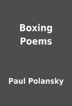 Boxing Poems by Paul Polansky