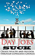 Day Jobs Suck by Patrick Meninga