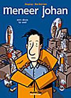 Meneer Johan by Philippe Dupuy