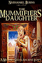 The Mummifier´s Daughter - A Novel in…