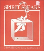 Spirit Speaks: Depression (Getting Out and…