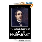 The Collected Works of Guy de Maupassant…