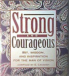 Strong and Courageous by Ellen W. Caughey