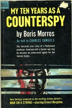My Ten Years as a Counterspy by Boris Morros