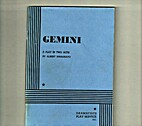 Gemini: A Play in Two Acts by Albert…