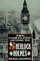 Complete New Guide to Sherlock Holmes by…