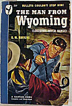 The Man From Wyoming by R. M. Hankins