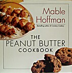 The Peanut Butter Cookbook by Mable Hoffman