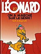Léonard, tome 27 : On a marché…