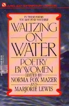 Waltzing on Water by Norma Mazer