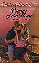Voyage of the Heart by Jane Silverwood