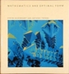 Mathematics and Optimal Form by Stefan…