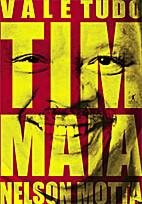 Vale Tudo: o Som e a Fúria de Tim Maia by…