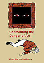 Confronting the Danger of Art by Ian…