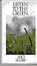 Listen to the Green (Wheaton Literary) by…