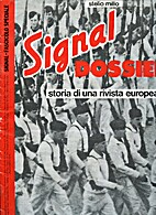 Signal Dossier : storia di una rivista…