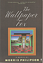 The Wallpaper Fox by Morris Philipson