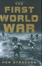 The First World War by Hew Strachan