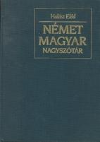 Német-magyar szótár = Deutsch-ungarisches…