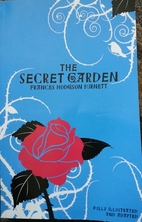 The Secret Garden: Fully Illustrated and…