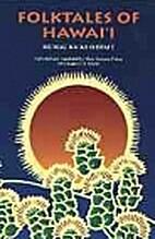 Folktales of Hawaii by Mary Kawena Pukui