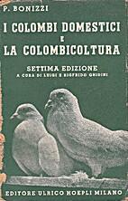 I colombi domestici e la colombicoltura by…