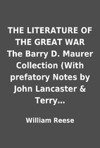 THE LITERATURE OF THE GREAT WAR The Barry D.…